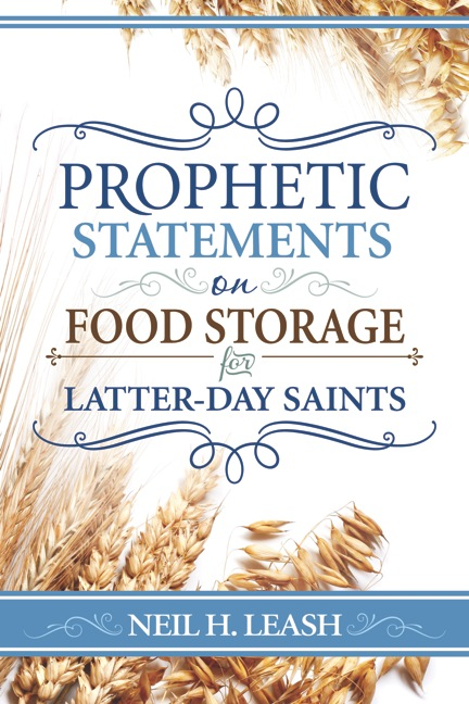 Mormon Food Storage Magnificent Prophetic Statements On Food Storage AVOW Another Voice Of Warning